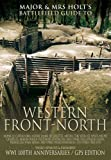 The Western Front - North: Battlefield Guide (Major and Mrs Holt's Battlefield Guides)