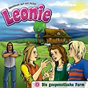 Die gespenstische Farm (Leonie - Abenteuer auf vier Hufen 4) | Christian Mörken