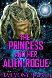 The Princess and her Alien Rogue: Alien Romance (Fated to the Alien: The Psychic Matchmaker Book 1)