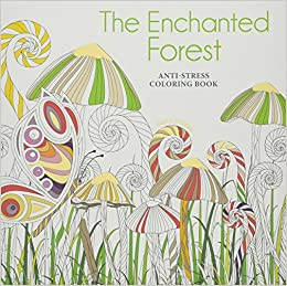 Book Enchanted Forest: Anti-Stress Colouring Book