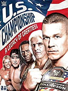 WWE: The US Championship: A Legacy of Greatness Season 1 Season 1
