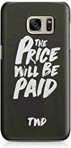 Samsung Galaxy S7 Edge Case The Walking Dead Case Price Will be Paid Tv Show Durable Hard Plastic Samsung Galaxy S7 Edge Cover Wrap Around