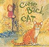 Come Back, Cat, Joan L. Nodset, 0060280816