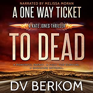 A One Way Ticket to Dead Audiobook