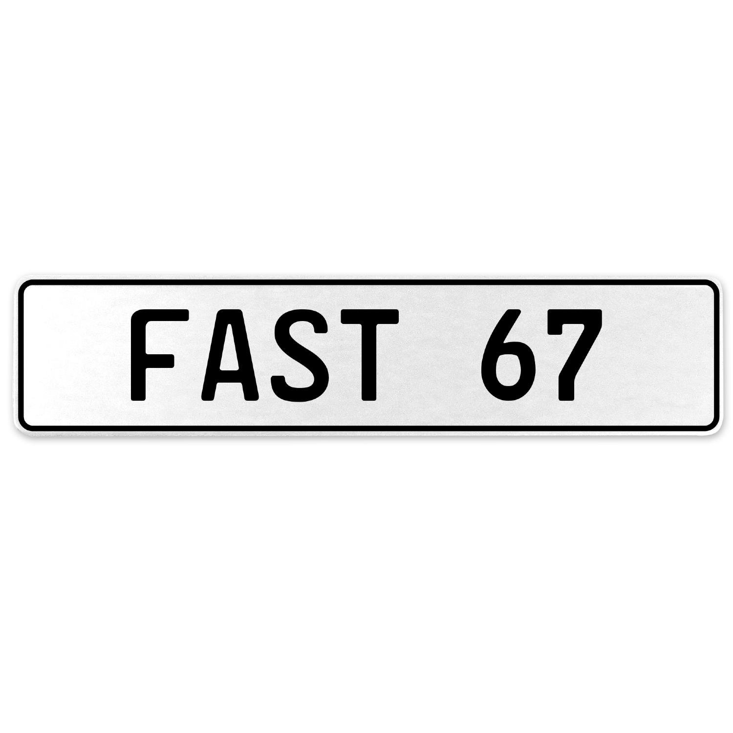 Vintage Parts 557337 Fast 67 White Stamped Aluminum European License Plate