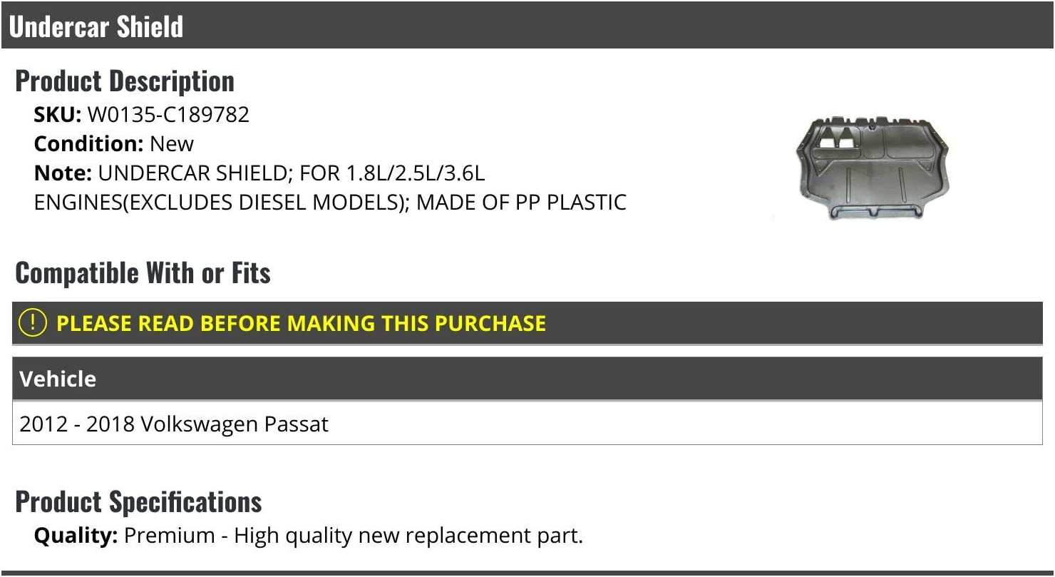 Excludes Diesel Compatible with 2012-2018 Volkswagen Passat 1.8L 2.5L 3.6L Lower Undercar Engine Shield