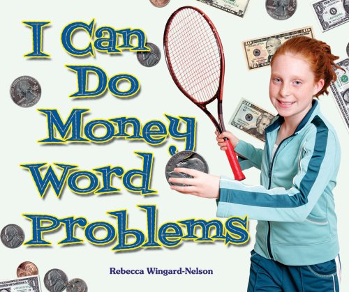 I Can Do Money Word Problems (I Like Money Math!)