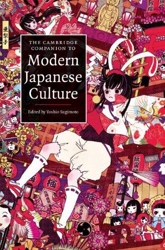 Download The Cambridge Companion to Modern Japanese Culture (Cambridge Companions to Culture) Pdf
