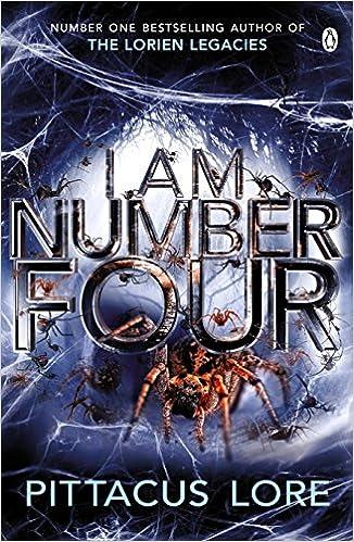 I Am Number Four Lorien Legacies Book 1 The Lorien Legacies