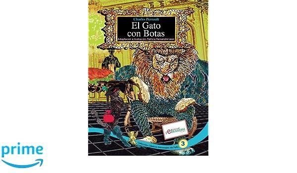 El Gato con Botas: TOMO 3 de los Clásicos Universales de Patty (Volume 3) (Spanish Edition): Patricia Fernandini: 9781516895939: Amazon.com: Books