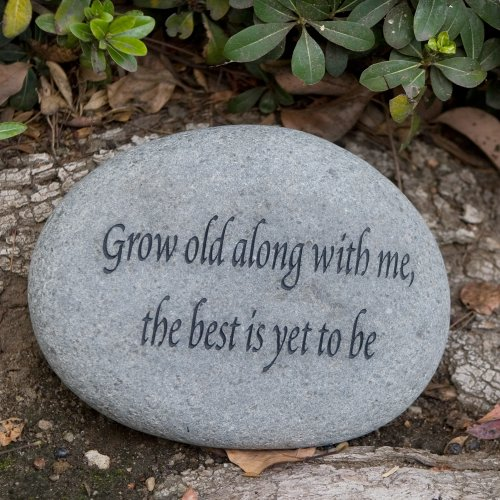 Grow Old Along with Me the Best Is Yet to Be Natural River Engraved Garden Decor Stone