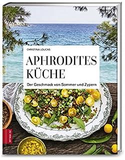 Die Küche des Pythagoras: Mehr als 100 griechische vegetarische ...