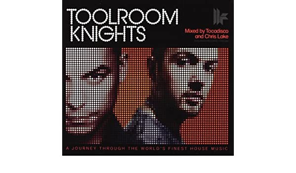Toolroom Knights Mixed By Tocadisco: Various / Tocadisco ...
