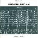 Reber: Mnaomai, Mnomai (2008-11-18)