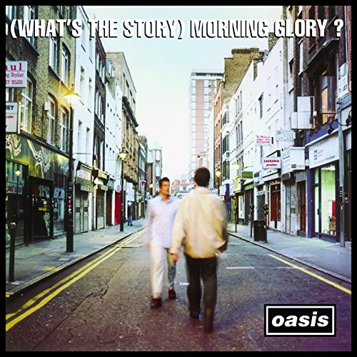 (What's the Story) Morning Glory? [Remastered] (Album Glory)