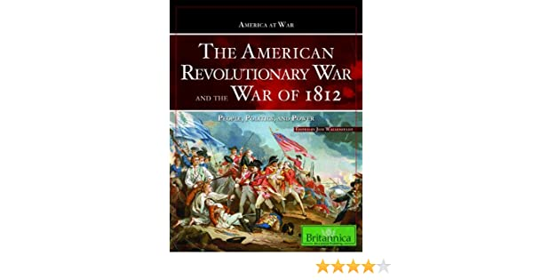 the american revolution and the war of 1812