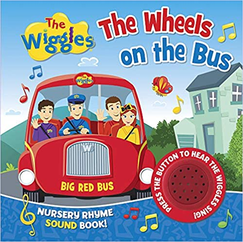 The Wheels on the Bus Nursery Rhyme Sound Book (The Wiggles)