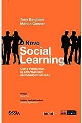 Novo Social Learning, O: Como Transformar as Empresas com Aprendizagem em Rede Paperback