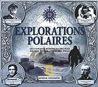 Explorations polaires par Beau Riffenburgh