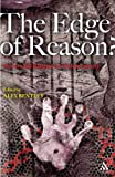Edge of Reason? : Science and Religion in Modern Society, Bentley, Alex, 1847062172
