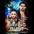Saving Runt: Cosmos' Gateway Book 7