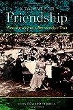 A Talent for Friendship, John Edward Terrell, 0199386455
