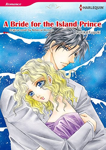 A BRIDE FOR THE ISLAND PRINCE (Harlequin comics)