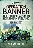 Operation BANNER: The British Army in Northern