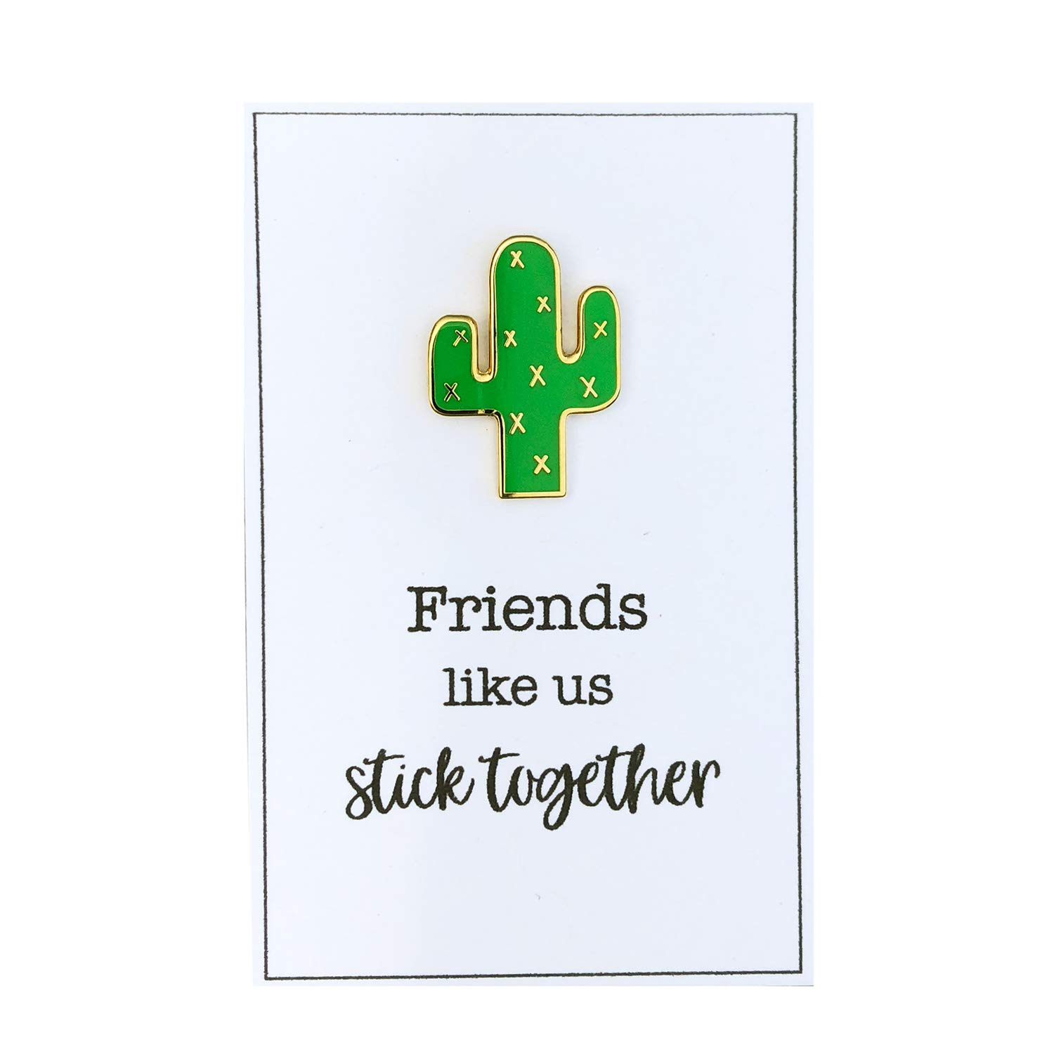 CharminglyMe Friends Like Us Stick Together Cactus Enamel Pin on Gift Message Card