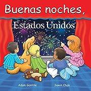 Buenas Noches, Estados Unidos (Spanish Edition)