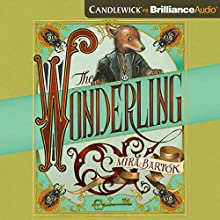 The Wonderling Audiobook by Mira Bartók Narrated by Simon Vance