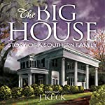 The Big House: Story of a Southern Family, Book 2 | J. Keck