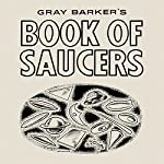 Gray Barker's Book of Saucers   Gray Barker