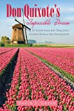 Don Quixote's Impossible Dream, David P. Grzan, 1467037028