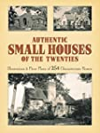 Authentic Small Houses of the Twentie...
