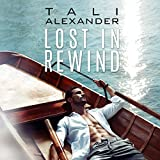 Lost in Rewind: Audio Fools, Book 3