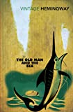 The Old Man and the Sea (Vintage classics)