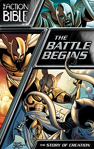 The Battle Begins: The Story of Creation (The Action Bible Graphic Novels Book 1)
