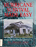 Hurricane Survival Made Easy, Morris I. Taite and Joe Masia, 0963746006