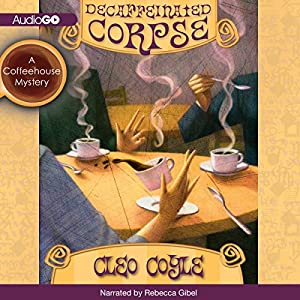 Decaffeinated Corpse Hörbuch