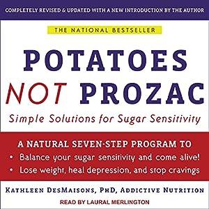 Potatoes not Prozac Audiobook
