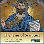 The Jesus of Scripture | Rev. Donald Senior CPSTD