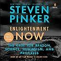 Enlightenment Now: The Case for Reason, Science, Humanism, and Progress Hörbuch von Steven Pinker Gesprochen von: Arthur Morey
