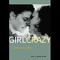 Girl Crazy: Coming Out Erotica (English Edition)