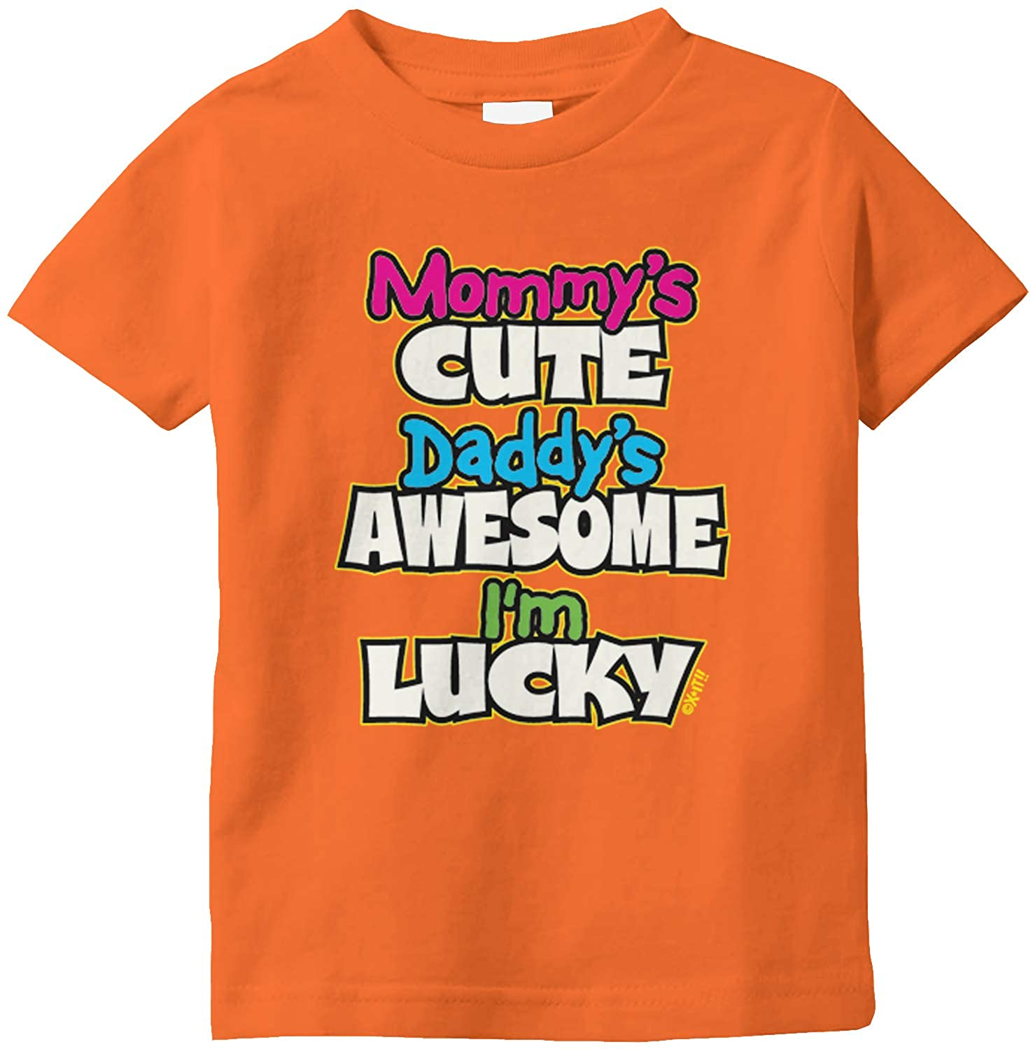 Amdesco Mommys Cute Daddys Awesome Im Lucky Infant T-Shirt