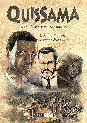Resultado de imagem para Quissama, o império dos capoeiras, de Maicon Tenfen