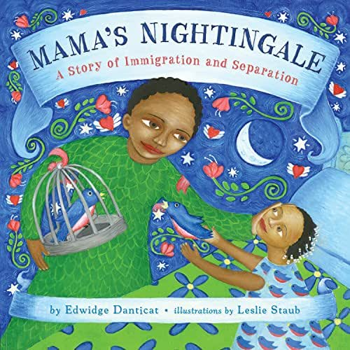 Mama's Nightingale: A Story of Immigration and Separation