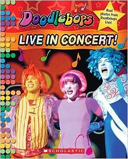 Doodlebops: Live in Concert!: Scholastic, Quinlan B. Lee