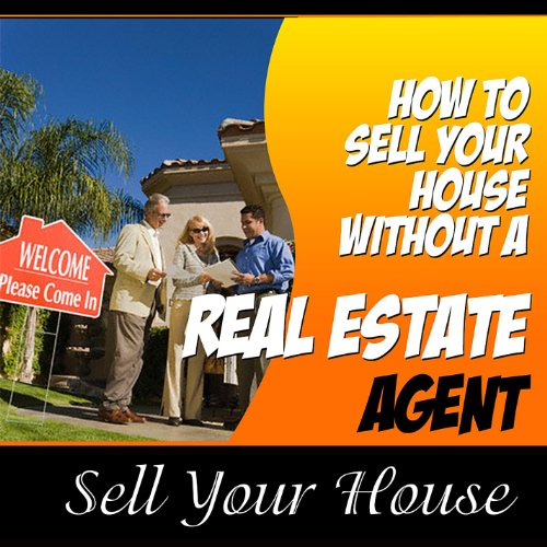 How to sell your house without a real estate - Selling your home without a realtor ...