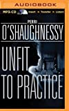 Unfit to Practice (Nina Reilly Series)